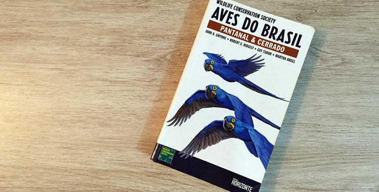 guia de campo Aves do Brasil - Pantanal e Cerrado