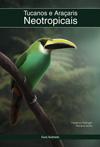 livro-tucanos-e-aracaris-neotropicais