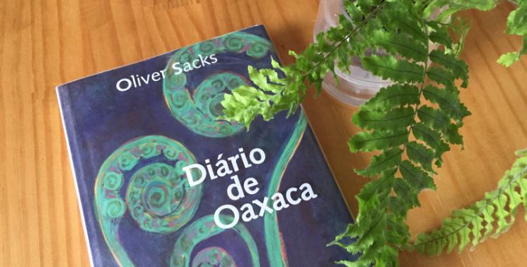 Diário de Oaxaca - livro de Oliver Sacks