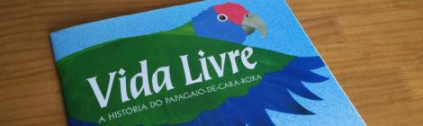 A história do papagaio-de-cara-roxa