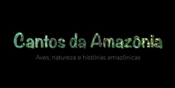 cantos da amazônia